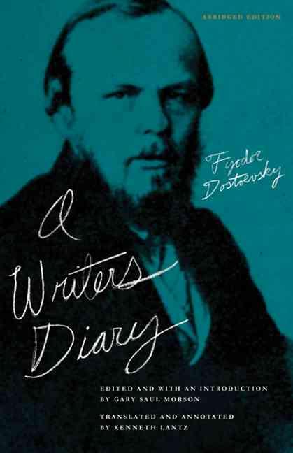 A Writer's Diary By Dostoyevsky, Fyodor