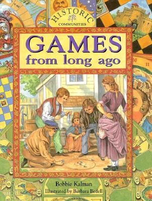 Games from Long Ago By Kalman, Bobbie